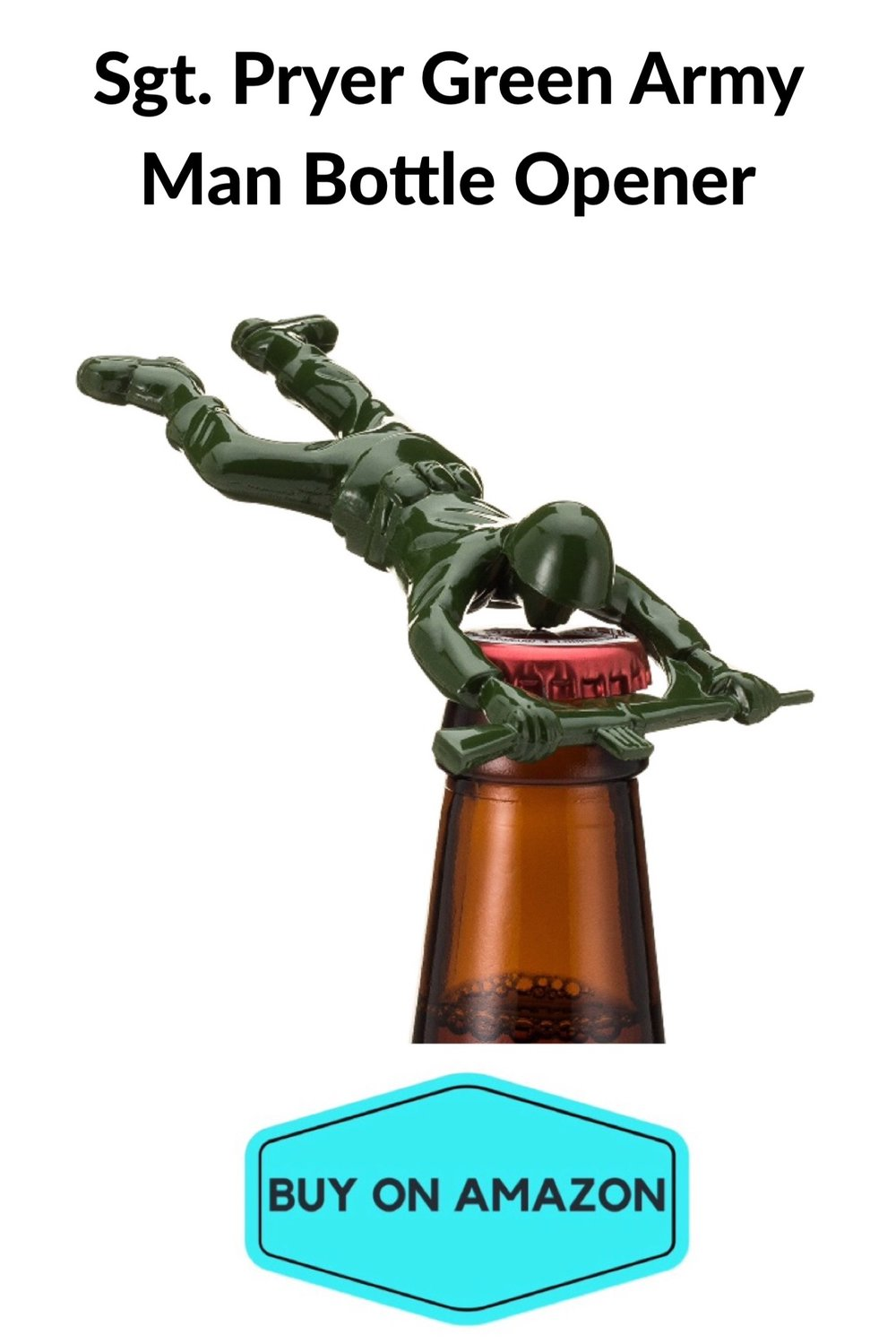 Sgt. Pryor Green Army Man Bottle Opener