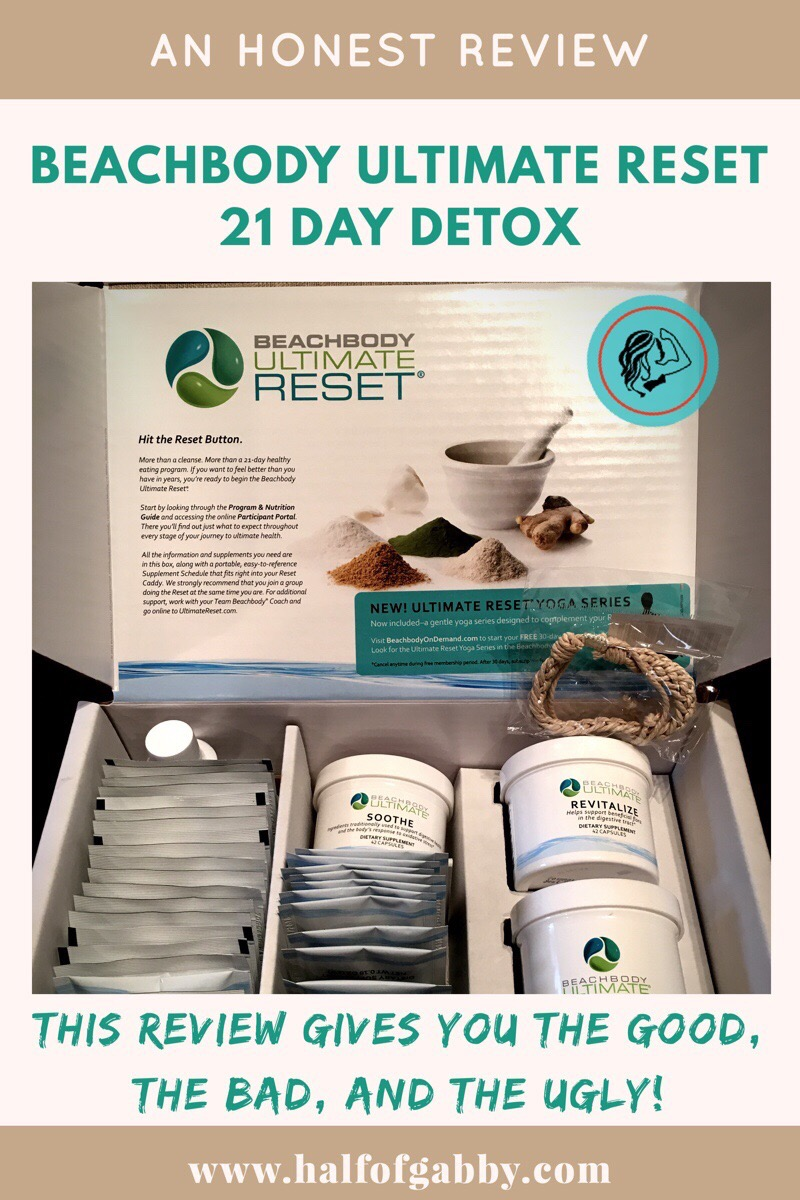 Honest Review of Beachbody's Ultimate Reset 21 Day Detox — Half of Gabby