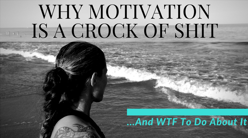 Why Motivation Is A Crock Of Shit...And WTF To Do About It: Half of Gabby Weight Loss Blog