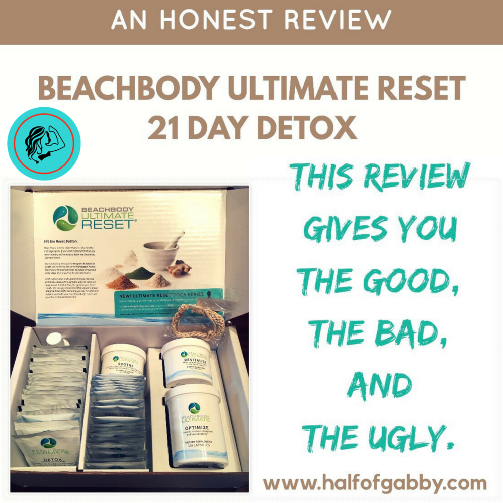 An Honest Review of Beachbody's Ultimate Reset 21 Day Detox