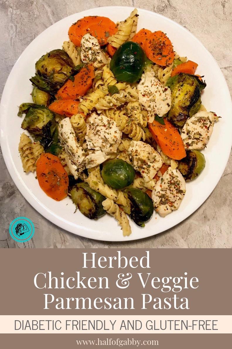 Herbed Chicken & Veggie Parmesan Pasta