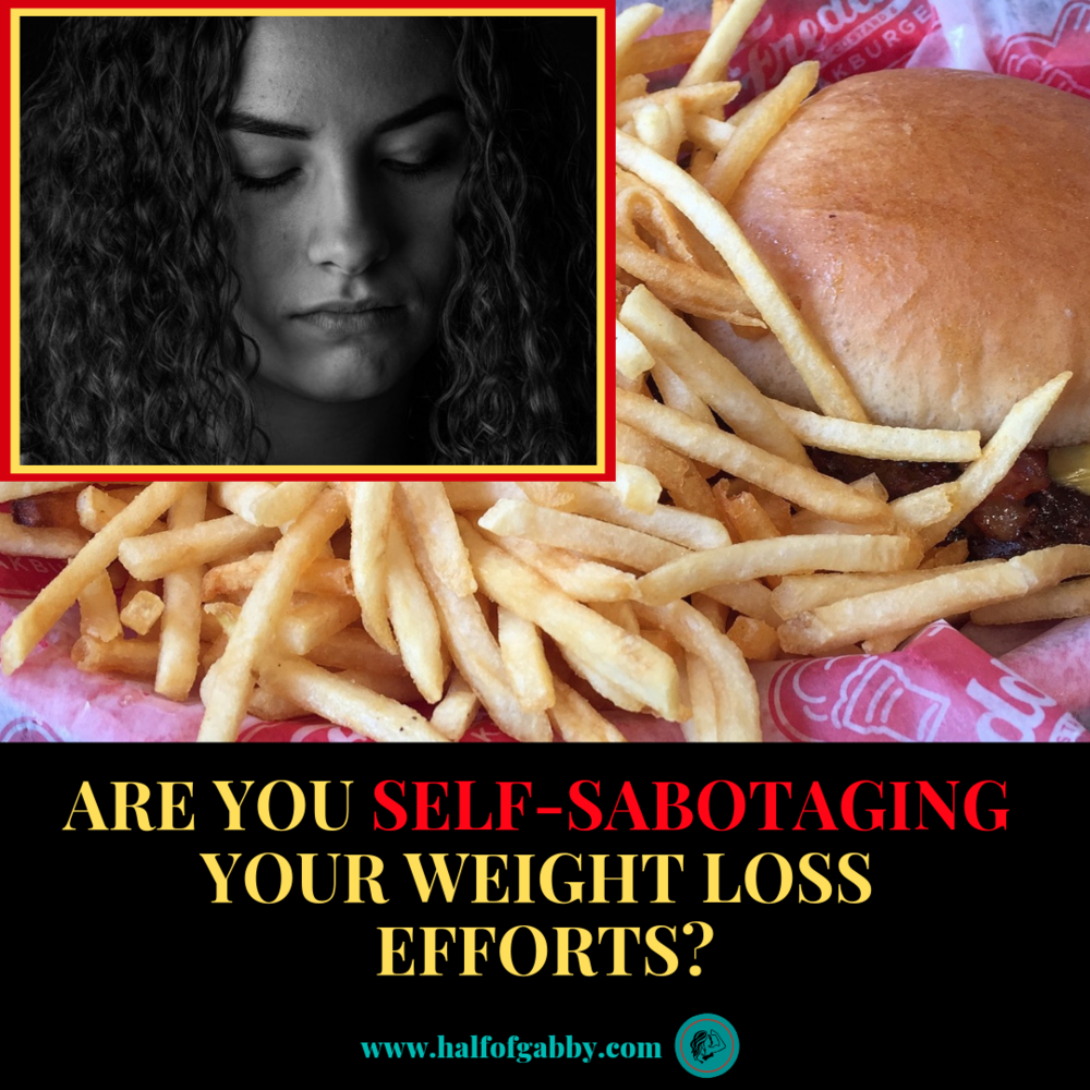 Are You Self-Sabotaging Your Weight Loss Efforts?