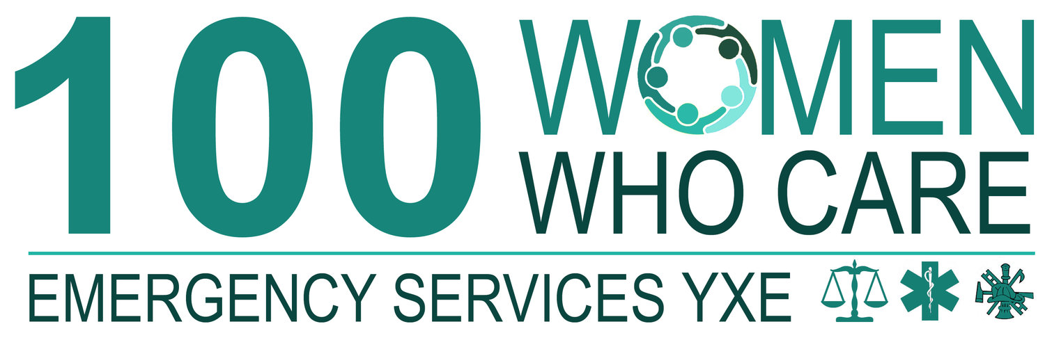100 Women Who Care: Emergency Services YXE