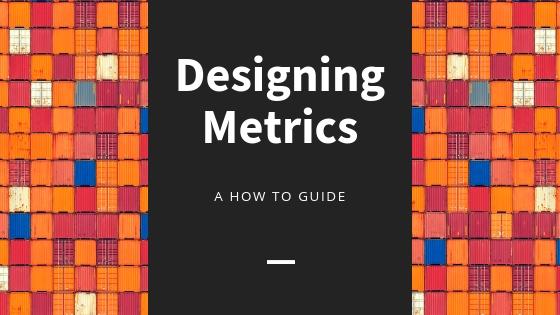 Designing Metrics (1).jpg