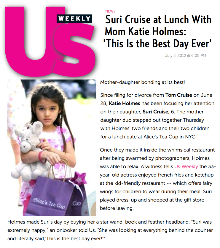 Alice's Tea Cup in US Weekly, featuring Katie Holmes and Suri Cruise
