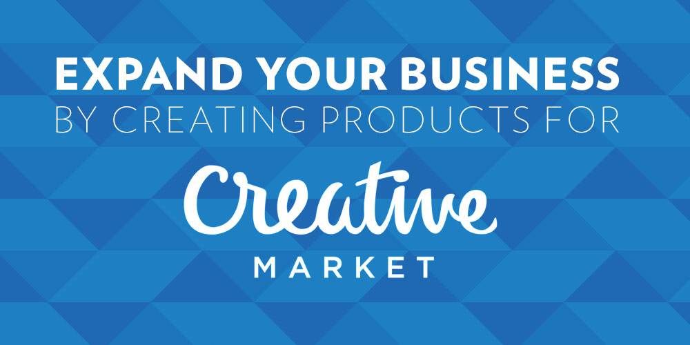 Expand Your Business Reach to Creative Market