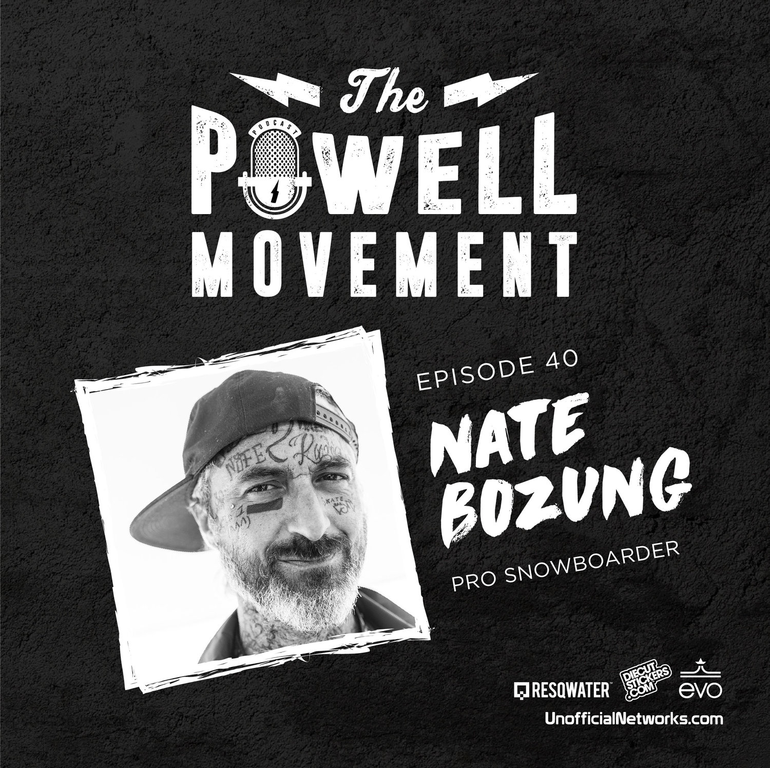 S1 / EP 40: NATE BOZUNG — THE POWELL MOVEMENT