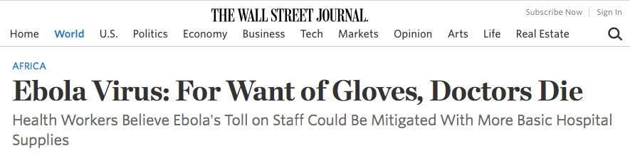 Source: http://www.wsj.com/articles/ebola-doctors-with-no-rubber-gloves-1408142137