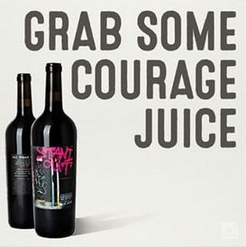 Grab Some Courage Juice.jpg