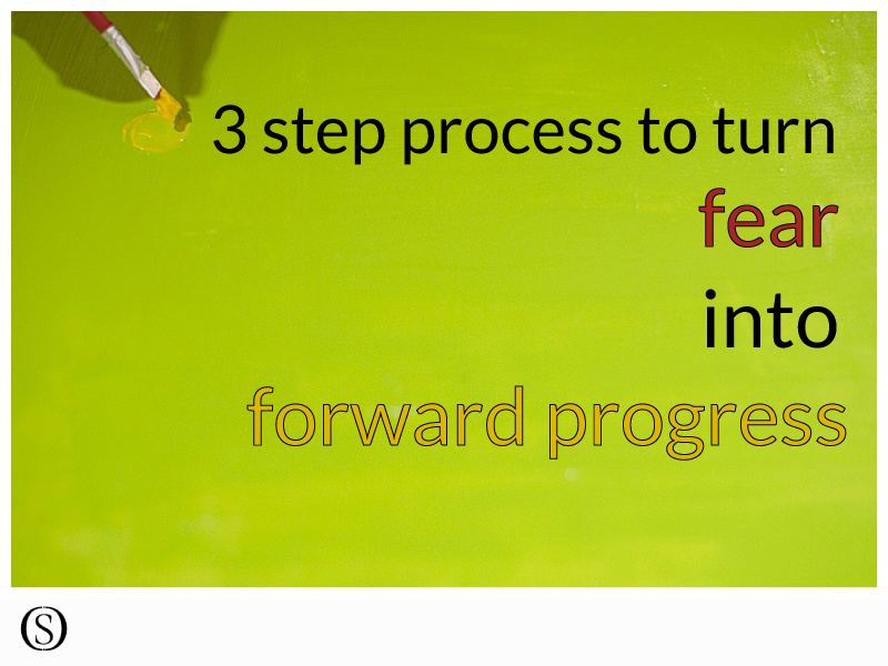 flip-fear-into-forward-progress