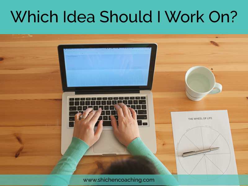 Which-Idea-Should-I-Work-On-by-Shi-Chen
