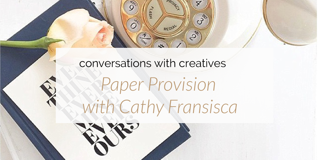 Cathy-Francisca-Paper-Provision