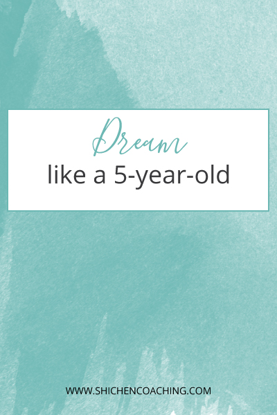 dream-like-a-5-year-old