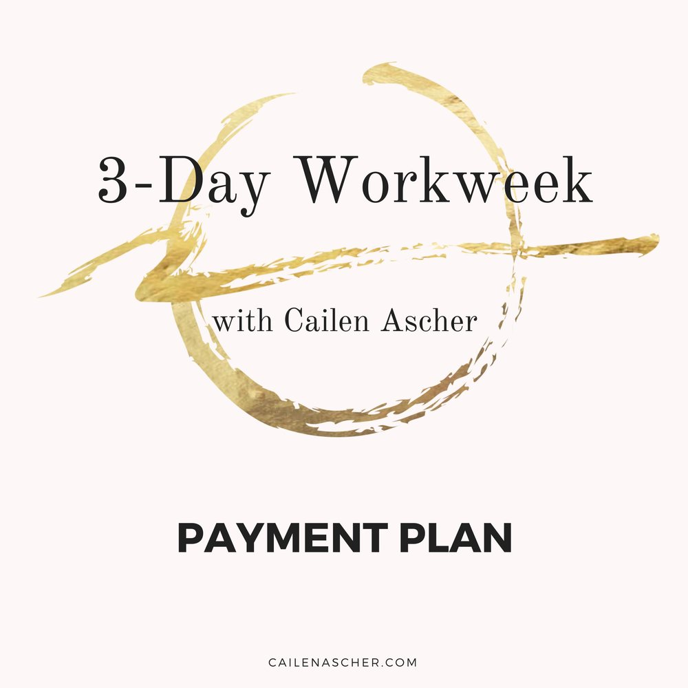 Cailen Ascher - 3-Day Workweek Program - Payment Plan Option Image - LIVE Track Payment Plan.jpg