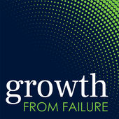 Growth From Failure Podcast*