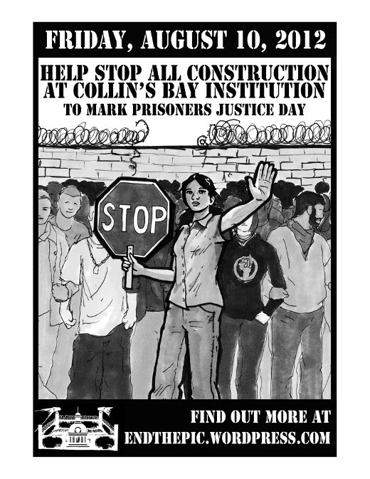 "Aug, 2012. ""Help Stop All Construction at Collin's Bay Institution"".jpg"