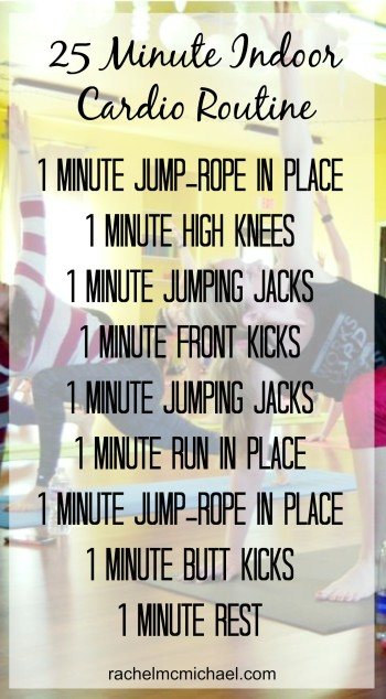 25 Minute Indoor Cardio Routine