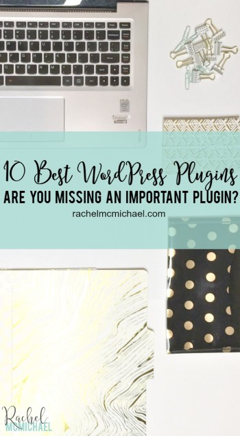 Is your WordPress website missing an important plugin? Check out these 10 Best WordPress Plugins {And Printable!}