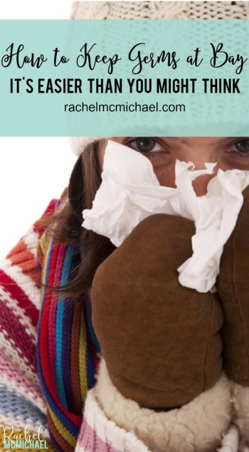 Kiss cold and flu season goodbye with these tips! You'll be surprised at how easy it is to stay germ-free this winter!