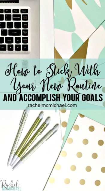 Can you believe we're already five weeks into 2016?! Raise your hand if you're on track for accomplishing your goals this year? I've heard from so many ladies who are already struggling, and I want to give you hope! Here's how to stick with your new routine and accomplish your goals!