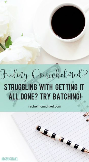 Are you feeling overwhelmed and struggling to get it all done? Try my favorite time management strategy: batching! Learn how to create more time in your day!
