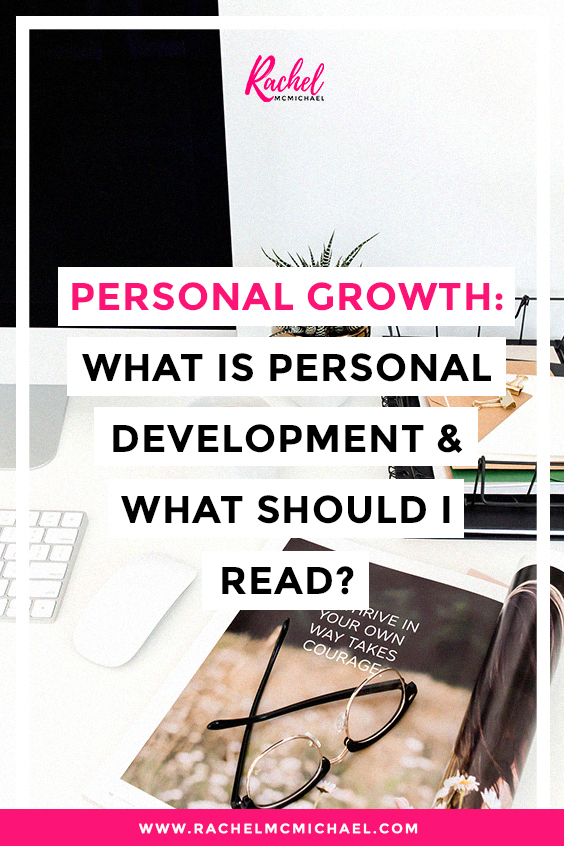 Personal Growth: What is Personal Development & What Should I Read?