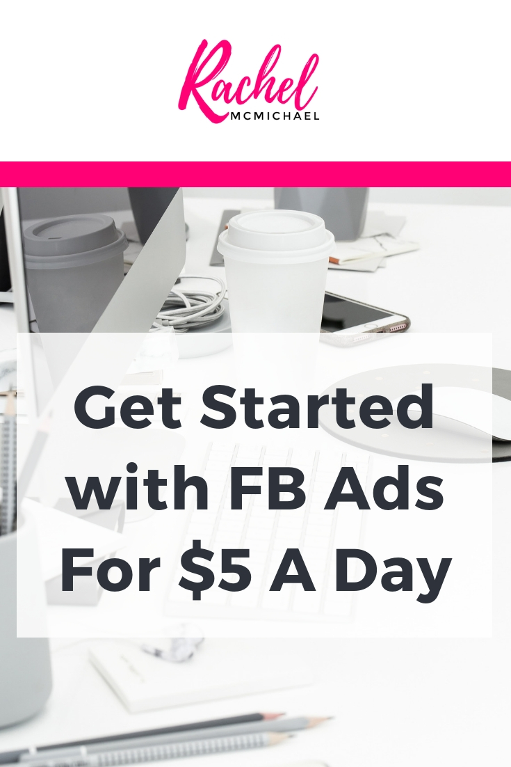 Get Started with FB Ads for $5 a day.jpg