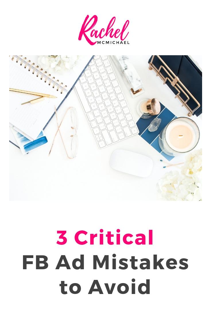 3 Critical FB Ad Mistakes to Avoid.jpg