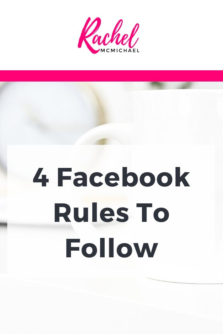 4 Facebook Rules to follow.jpg