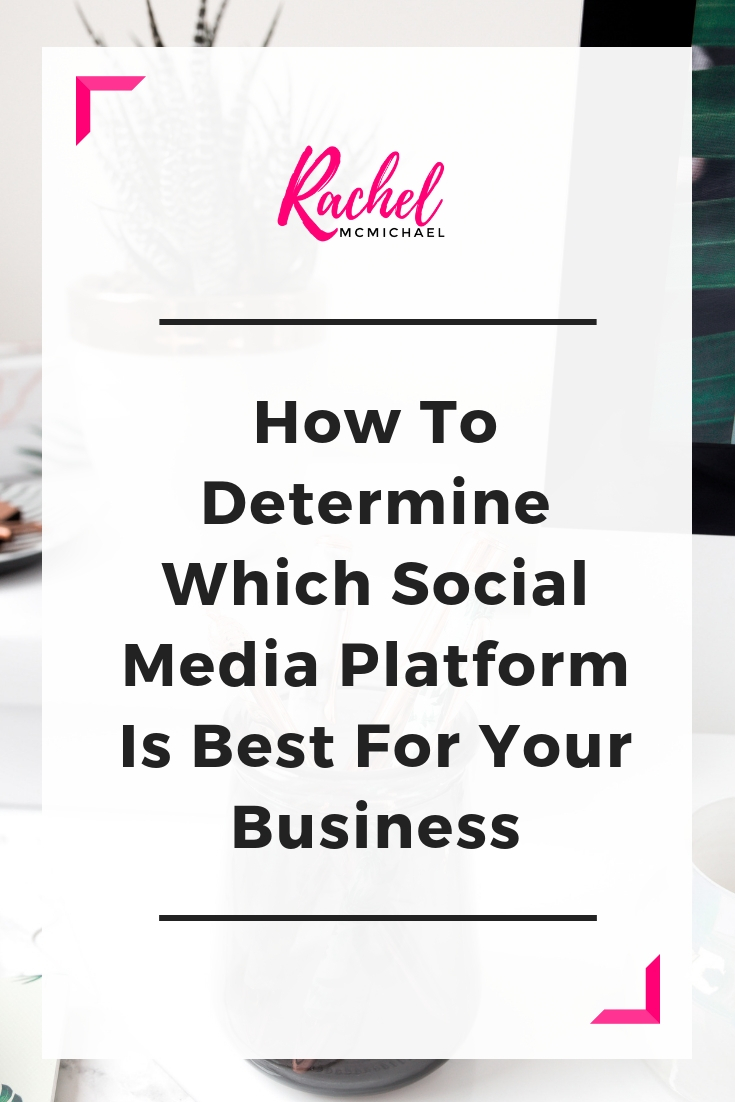 How to determine which social media platform is best for your business.jpg