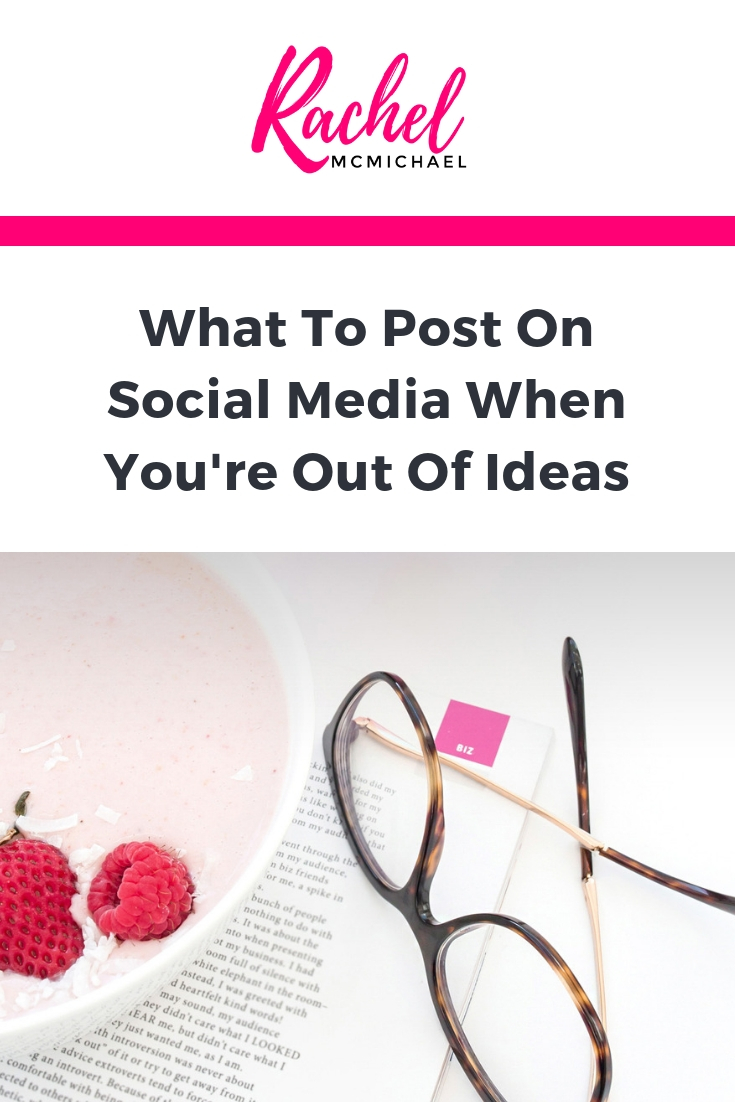 What to post on Social Media when you're out of ideas.jpg