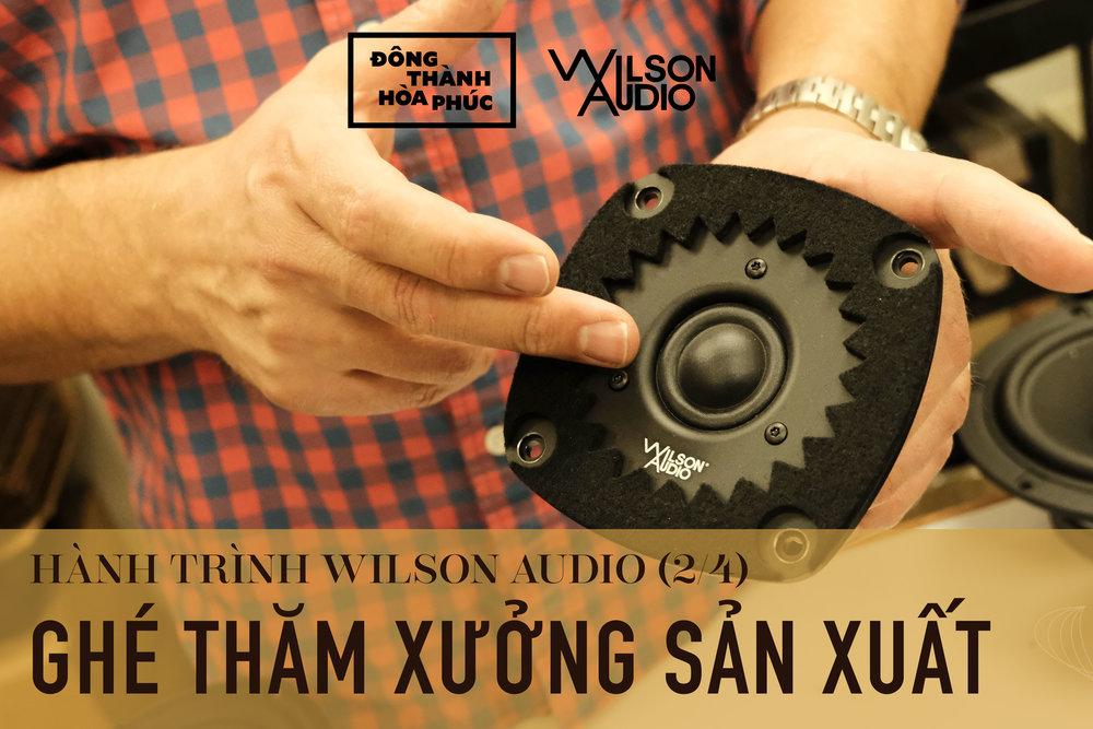 Wilson Audio Tour Đông Thành - Hòa Phúc