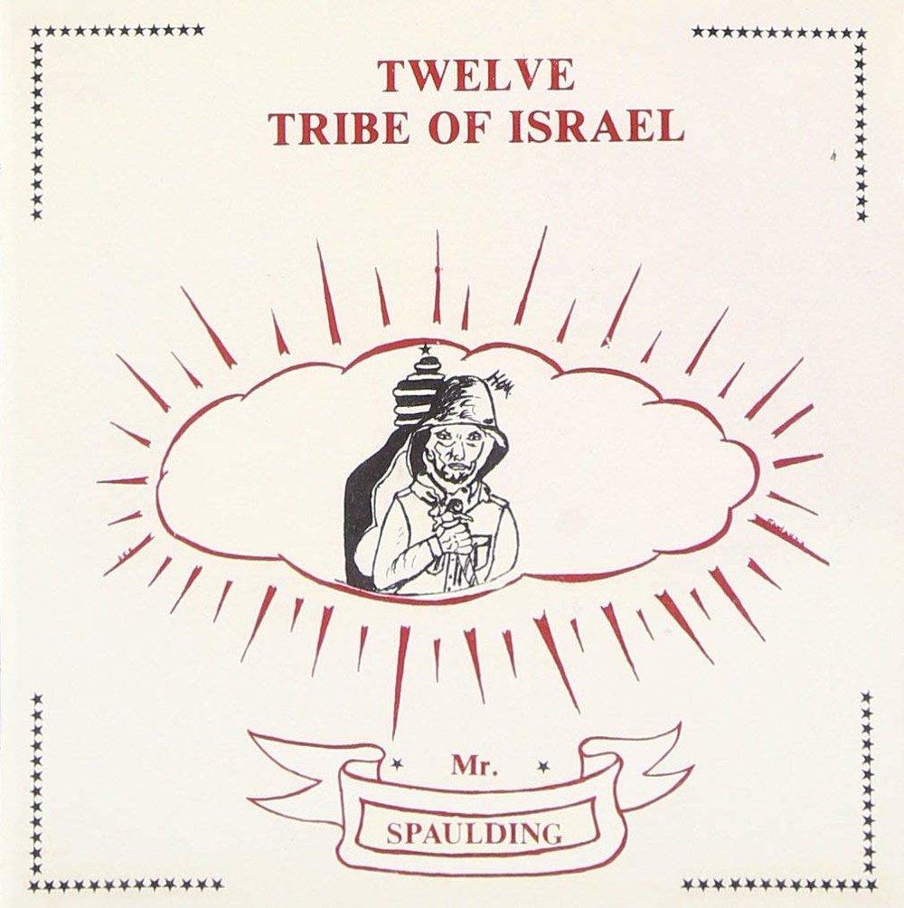MR. SPAULDING - TWELVE TRIBE OF ISRAEL.jpg