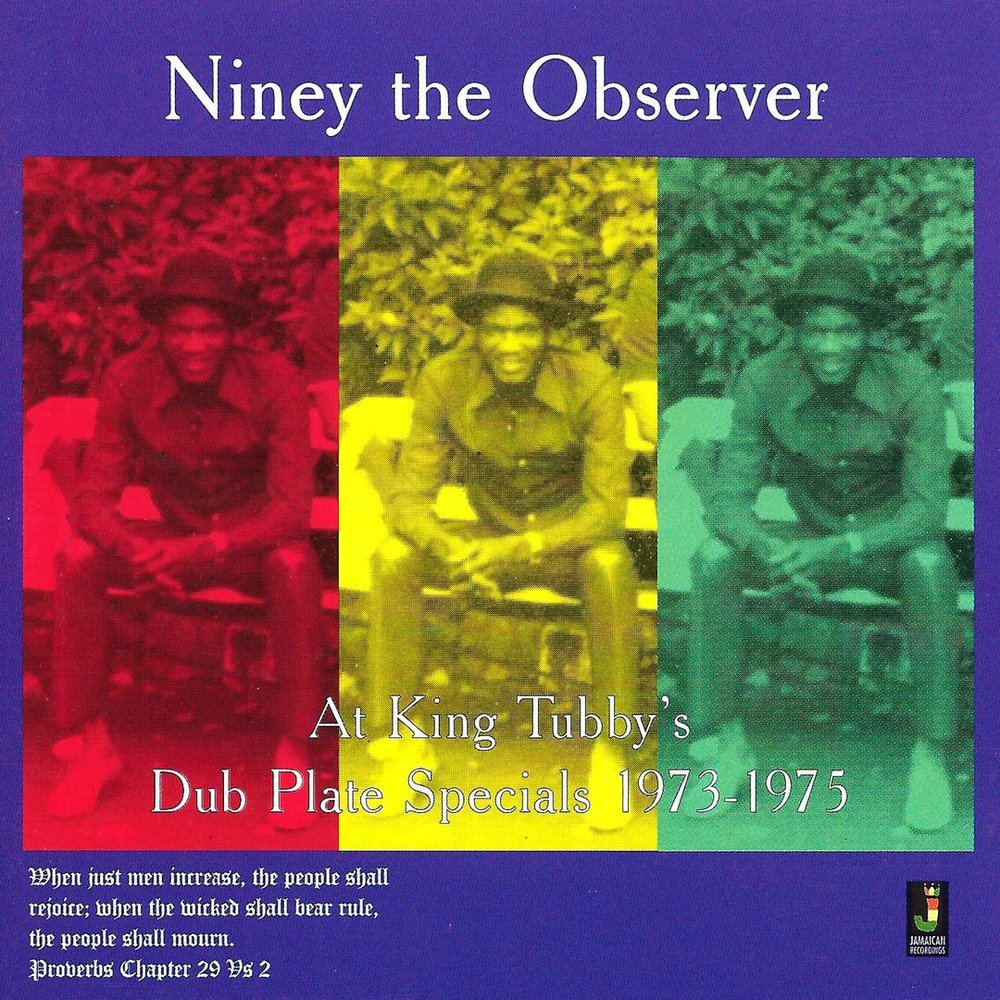 NINEY THE OBSERVER - AT KING TUBBY'S DUB PLATE SPECIALS 1973-1975.jpg