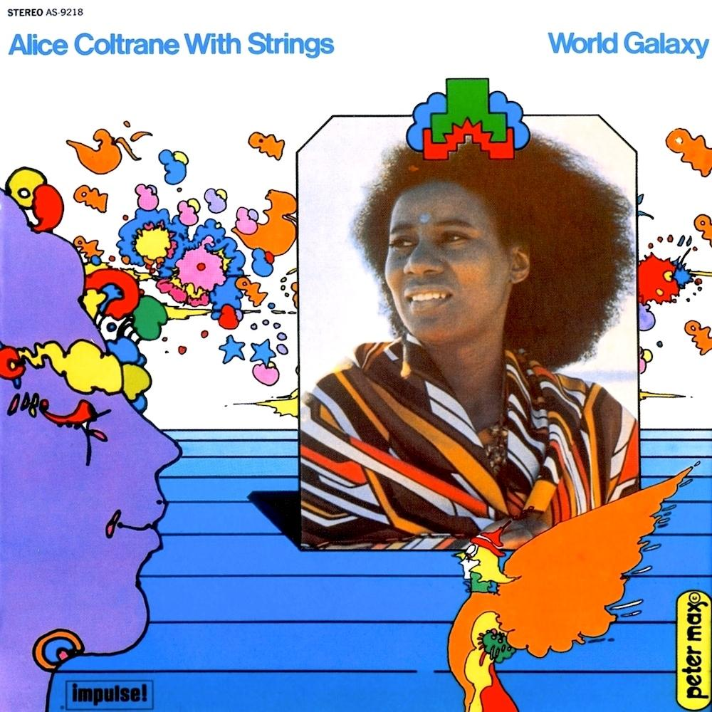 ALICE COLTRANE - WORLD GALAXY.jpg