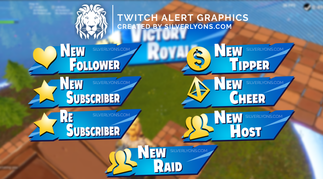 Fortnite S5 Twitch Alerts — SILVERLYONS