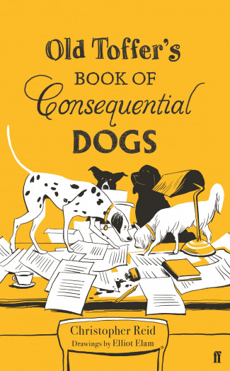 Old Toffer's Book of Consequential Dogs By Christopher Reid - I've rounded up a rowdy assemblyOf my own Consequential DogsAs counterparts to Eliot's mogs.Mine are a rough and ready bunch:You wouldn't take them out to lunch . . .But if they strike you as friendly, funny,Full of bounce and fond of a romp,Forgetful of poetic pomp,I trust you'll take them as you find themAnd, at the very least, not mind them.T. S. Eliot's best-selling collection of practical cat poems has been one of the most successful poetry collections in the world.For the first time in company history a companion volume will be published. Originally conceived by Eliot himself, Old Toffer's Book of Consequential Dog poems are a witty, varied and exquisitely compiled as Eliot's cats.