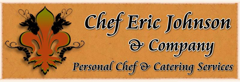 Chef Eric Johnson & Company