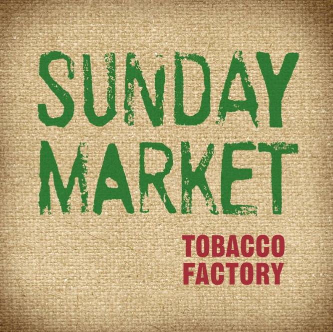 Tobacco Factory Sunday Market Bristol
