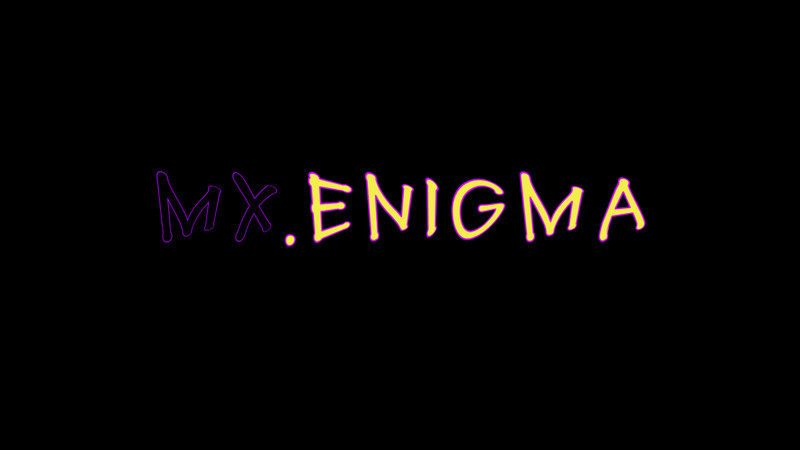 Mx.Enigma - BSFF 2017 Official Selection