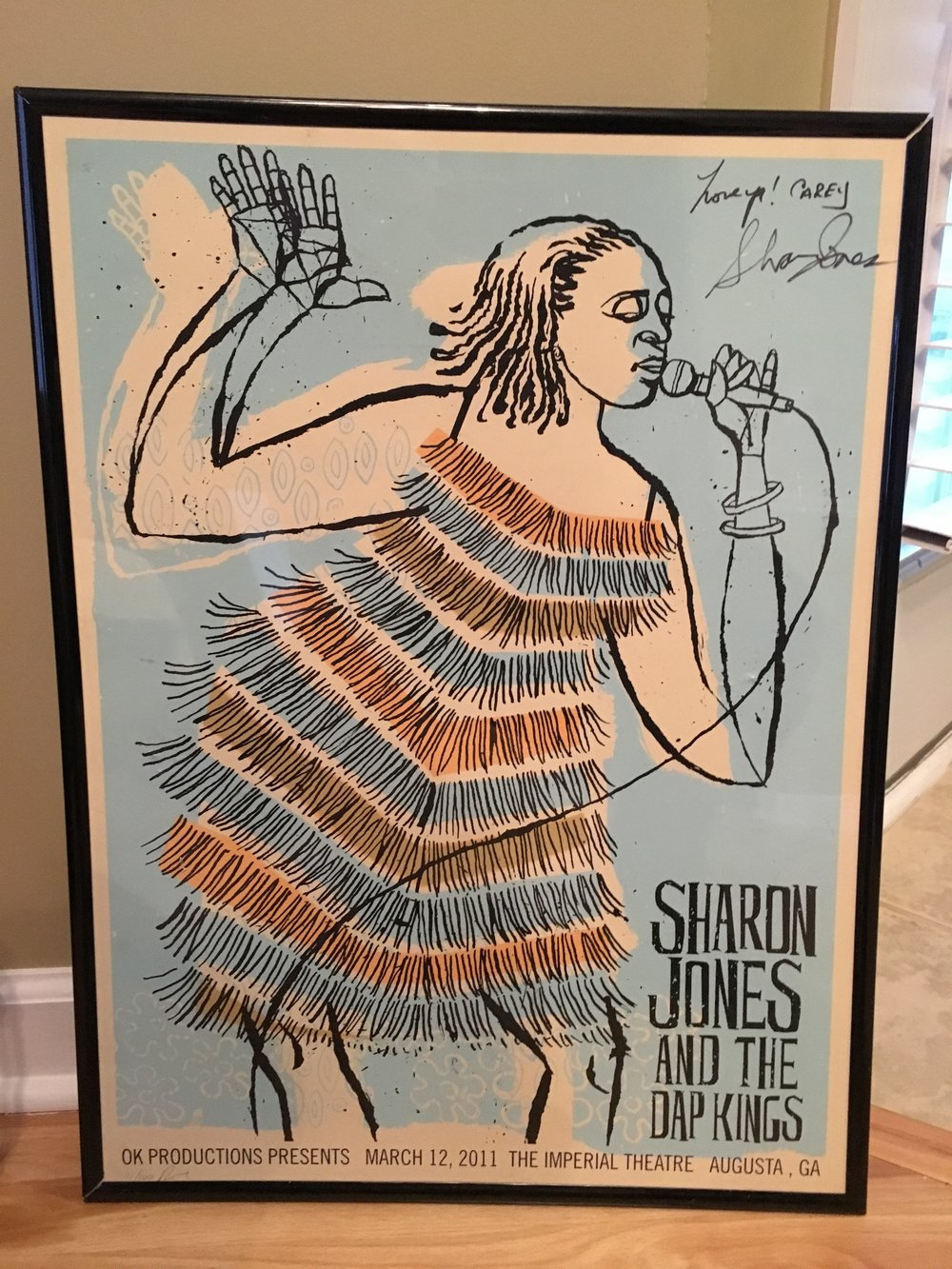 The show poster Sharon Jones signed and gave to me the night I met her in 2011.