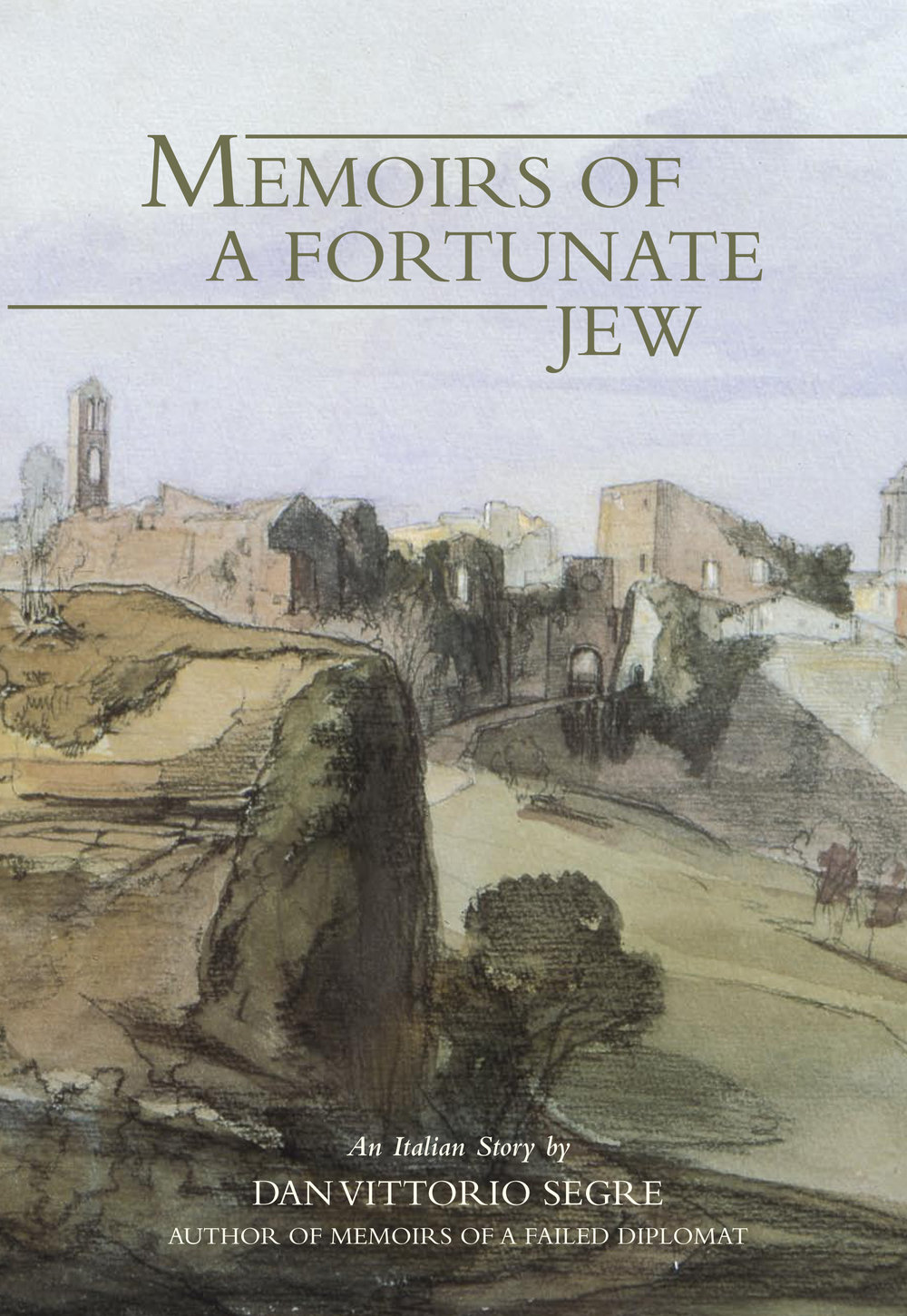 Memoirs of a Fortunate Jew