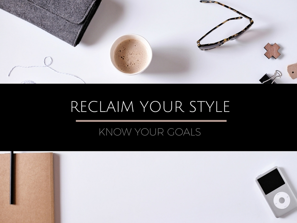 Reclaim your style