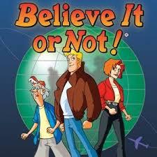 Believe It Or Not.jpeg