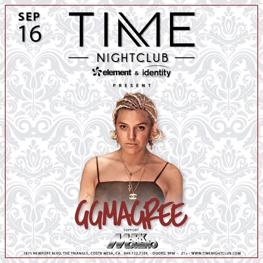 GG Magree in the house Saturday Sept 16th at Timenightclub, supported by Mark Moreno     Discounted Tickets @  www.timenightclub.com  use code #MMVIP when checking out