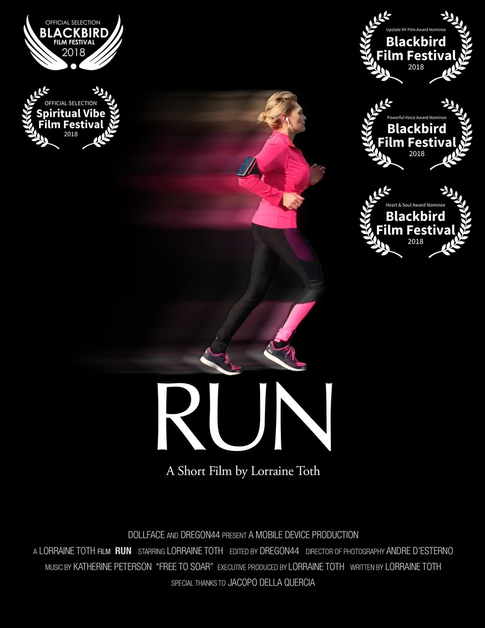 Movie poster for Lorraine's first short film - RUN which she wrote, produced and acted in. It is currently entered into film festivals such as Tribeca. Stay tuned for showing announcements.