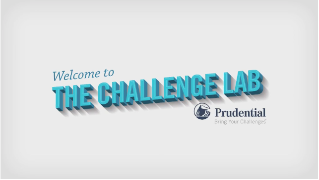 Prudential: The Challenge Lab