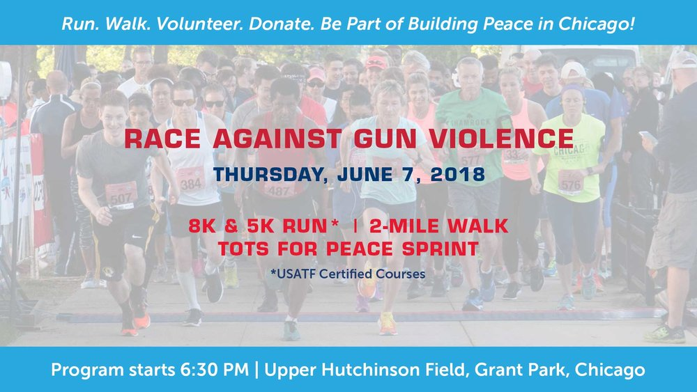 4 - Sign up for Strides for Peace to promote gun reform in Chicago