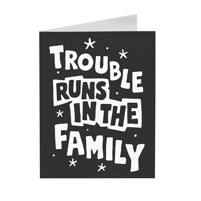Excited to announce our new greeting cards! TROUBLE RUNS IN THE FAMILY is one of three bangin new cards to complete your gift-bag. Hand-drawn by @sindysinn these are already pumping, so get your hands on them now in time for Christmas! - www.nightcrawlerco.com.au #nightcrawlerco #troublerunsinthefamily #greetingcards #merrychristmasyafilthyanimal #alwaysreadthecard