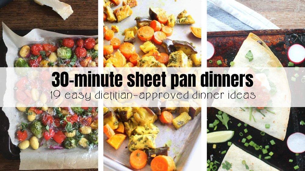 30-minute sheet pan dinners: nineteen easy dinner options